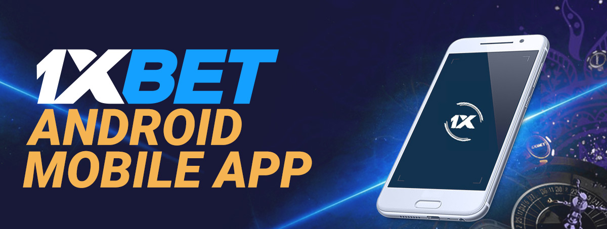 1xBet Bangladesh apps